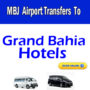 Grand Bahia airport transfers
